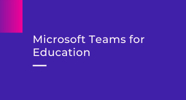 Microsoft Teams for Education Tutorial
